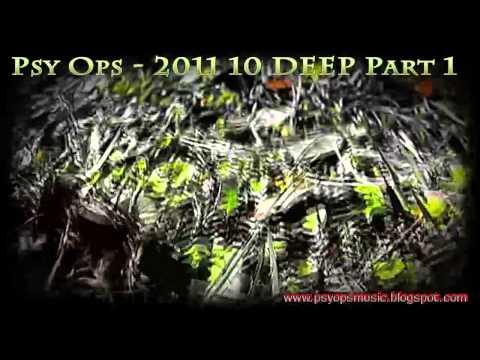 Psy Ops  2011 10 DEEP Part 1