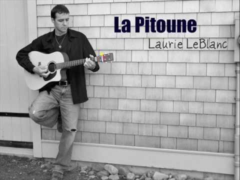 Laurie LeBlanc - La Pitoune