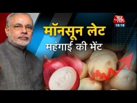 Inflation soaring: Blame late monsoon!