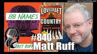 """Podcast with """"Lovecraft Country"""" author Matt Rudd"""