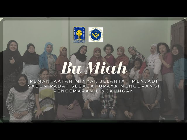 Bu Miah/Social Project Competition/Universitas Islam Indonesia/Excellent Community