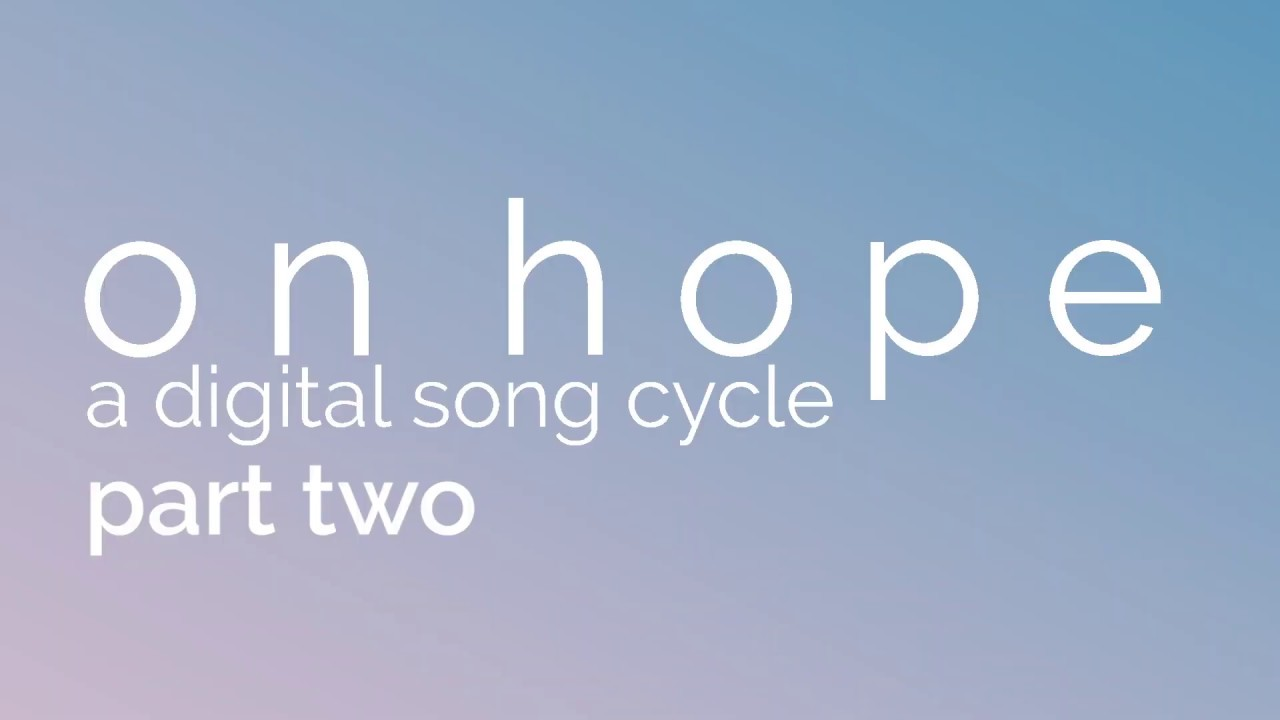 on hope: Part Two Announced