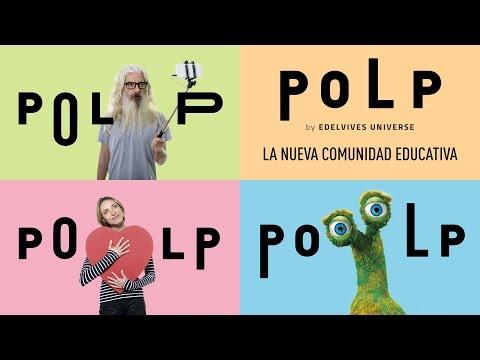 POLP By Edelvives Universe, La Nueva Comunidad Educativa Digital