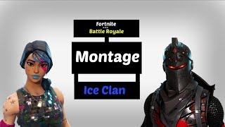 Ice.Blood Montage | Ice Clan Fortnite