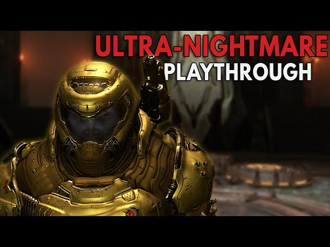 Doom Eternal: ULTRA-NIGHTMARE Playthrough