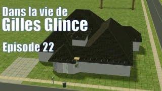 Les Sims 2 - Dans la Vie de Gilles Glince - Episode 22 - On emménage (Problème de son résolu)