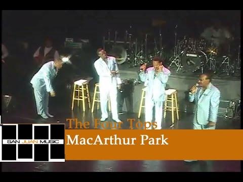 The Four Tops Live- MacArthur Park