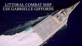 Life Onboard Littoral Combat Ship: US Navy USS Gabrielle Giffords