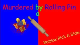 Beating up someone with a rolling pin! | Roblox Pick A Side