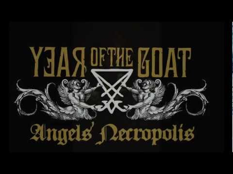 """Year Of The Goat - """"Thin Lines Of Broken Hopes"""" (taken from """"Angels' Necropolis"""")"""