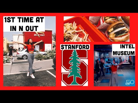 Day 2: San Jose - In n Out, Stanford, Intel Museum, Shopping, Trader Joe's