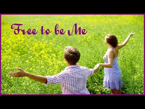 FREE To Be ME! Positive  uplifting Affirmations to set your mind free