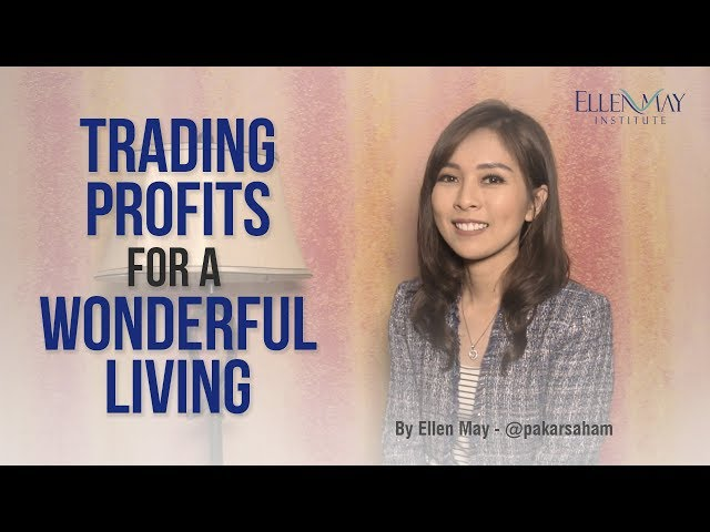 Trading Profit for a Wonderful Living