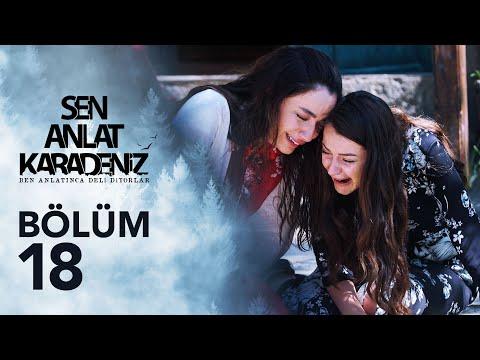Sen Anlat Karadeniz 18. Bölüm