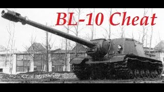 world of tanks cheat called bl 10