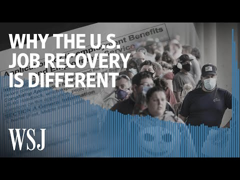 Why America's Jobs Recovery Is Different From Other Countries' | WSJ