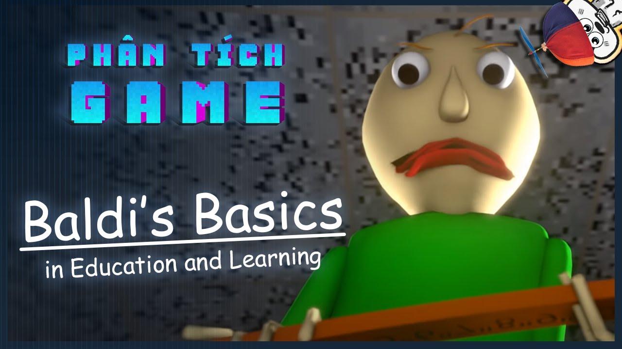 Phân Tích Game | Baldi's Basics in Education and Learning | Cờ Su Original