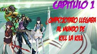 Jotaro en kill la kill FANFIC/CROSSOVER,CAPITULO 1 by SLAYER