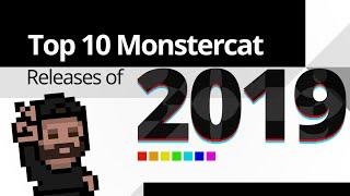 Top 10 Monstercat Releases of 2019