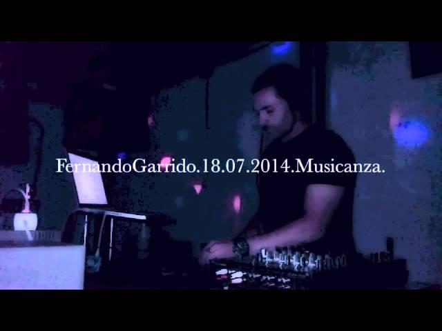VIDEO MUSICANZA FERNANDOGARRIDO DJSET 2
