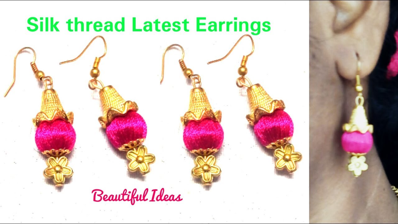 How to Make Silk thread Earrings //Easy & Simple Silk thread Latest ...