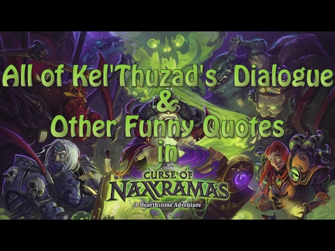 All of Kel'Thuzad's  Dialogue & Other Funny Quotes in The Curse of Naxxramas Adventure