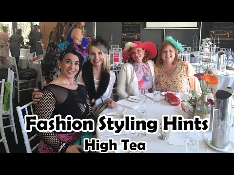Fashion Styling Hints - What to wear to a High Tea