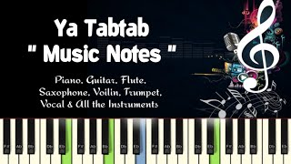 Ya Tabtab (nancy ajram) Arabic/Piano Cover, Guitar, Flute, Saxophone, Voilin Notes/Midi Files/