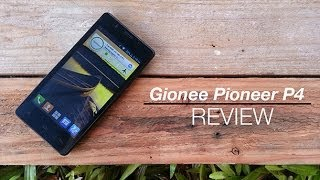 Gionee Pioneer P4 Review
