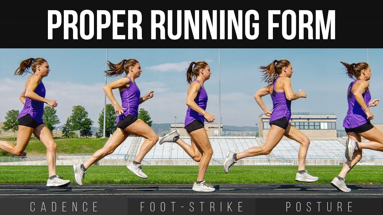Proper Running Form Cadence Foot Strike Posture Youtube