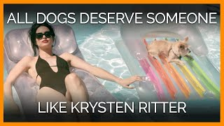 All Dogs Deserve Someone Like Krysten Ritter!