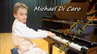 Chopin Waltz in A minor B.150 Opus Posth.Al pianoforte Michael Di Caro, 9 anni