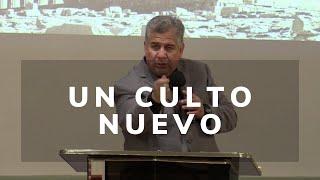 Gilberto Montes de Oca- Un Culto Nuevo