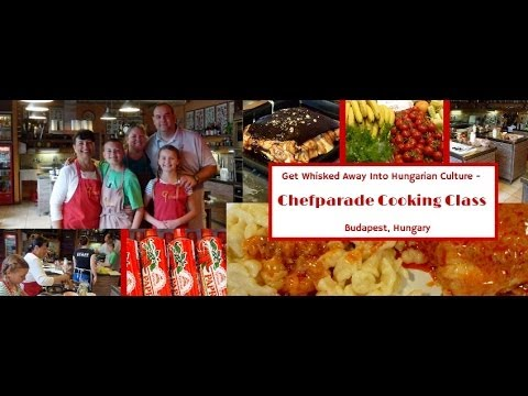 Wagoners Abroad at Chefparade Cooking Class Review Budapest - Hungarian Culture