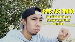 Advice in Buying Speakers & Amplifiers - RMS vs PMPO Easy Explaination