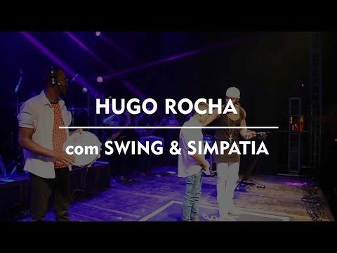 Hugo Rocha e Swing & Simpatia.