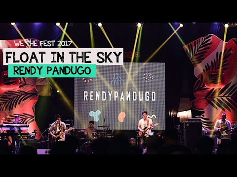 Rendy Pandugo - Float in The Sky live at We The Fest 2017 Mp3