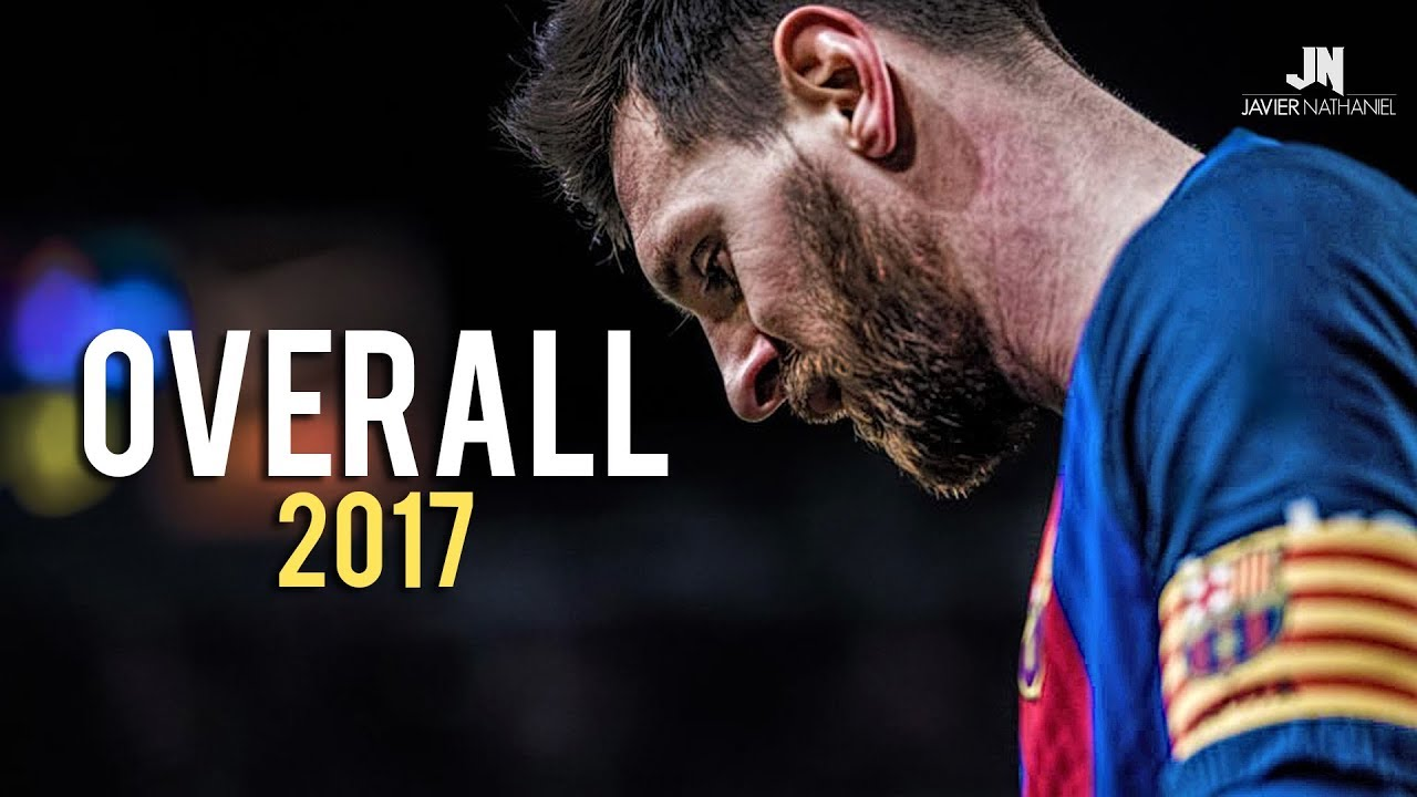 Download Lionel Messi ● Overall 2017