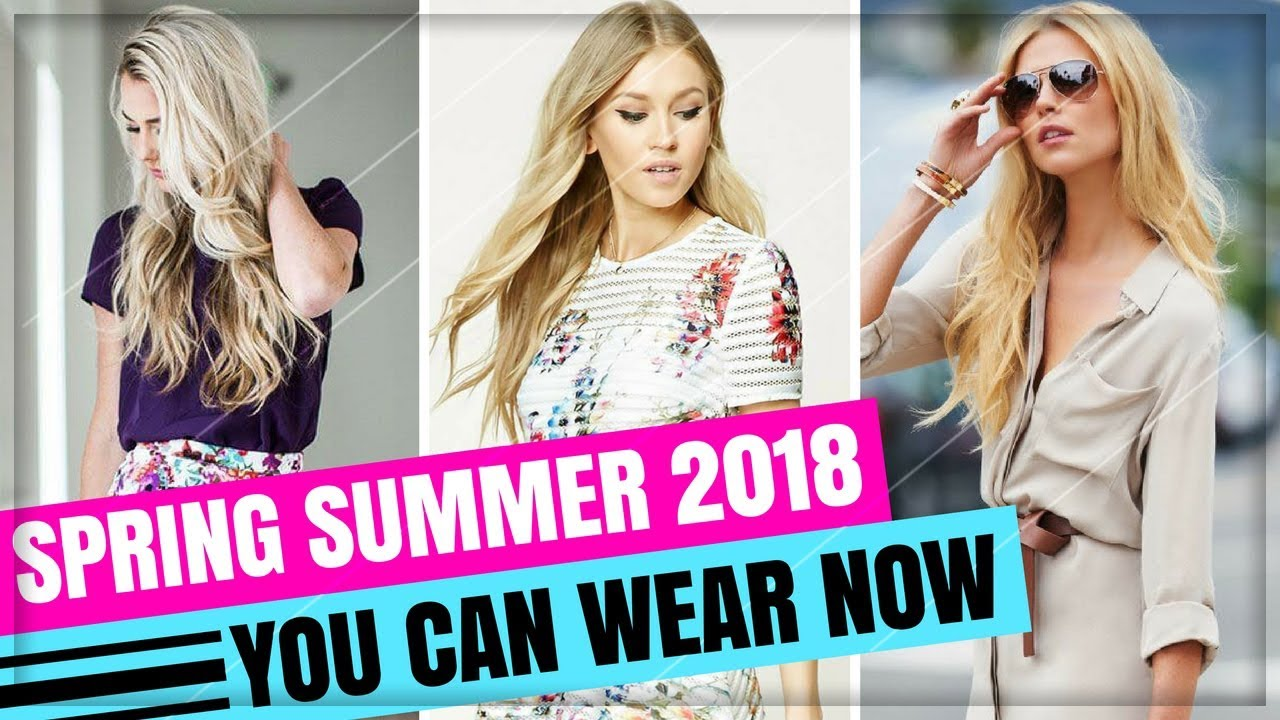 [VIDEO] - BEAUTIFUL SPRING SUMMER 2018 FASHION TRENDS YOU CAN WEAR NOW | LOOKBOOK 6