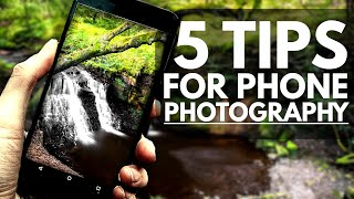 5 Essential Smartphone Photography Tips