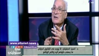 بالفيديو.. الحسيني: تيران وصنافير لم تكن مسرح عمليات عسكرية