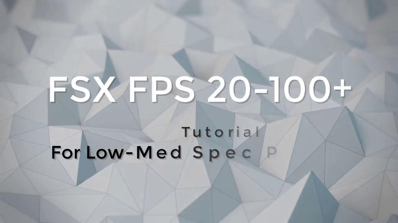 Fsx Low Fps