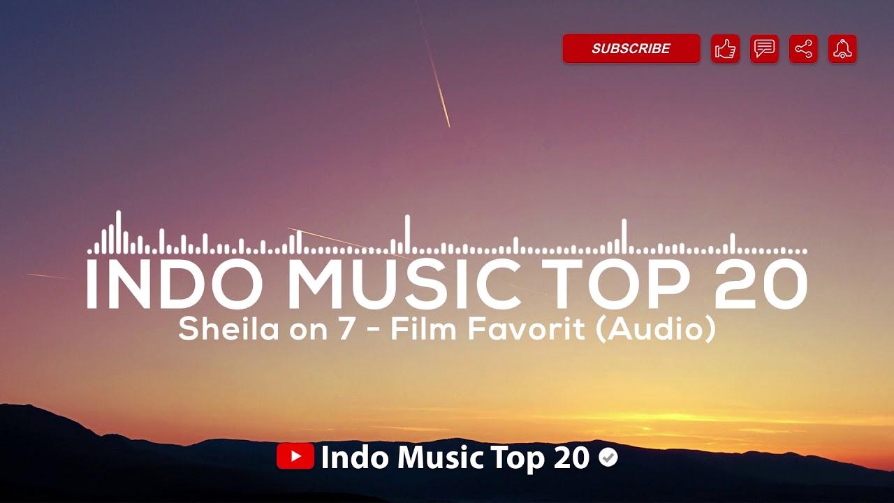 download film favorit sheila on 7 mp3