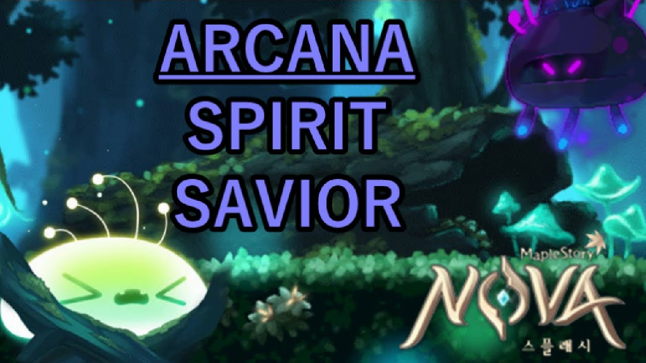MapleStory NOVA - Arcana: Spirit Savior Guide