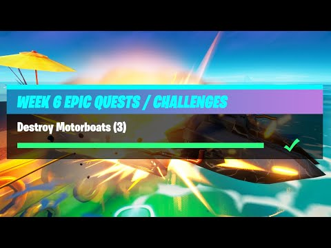 Destroy Motorboats (3) - Fortnite Week 6 Challenges