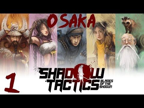 Osaka Castle Mission 1 - Shadow Tactics-Blades of The Shogun (Hardcore)