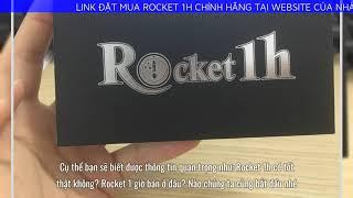 Rocket 1h có tốt thật không? Rocket 1 giờ bán ở đâu?