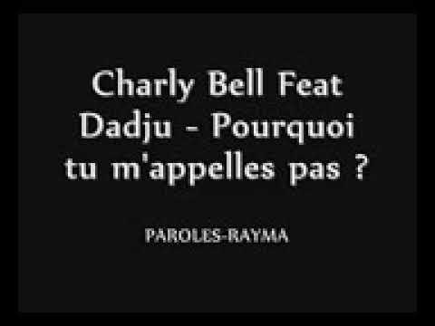 Charly Bell Feat Dadju ( Pourquoi Tu M'appelle Pas ) Brisée En Mille