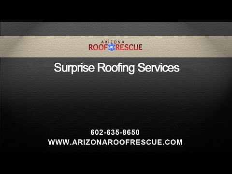 Surprise Roofing Services by Arizona Roof Rescue
