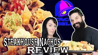 Taco Bell - Steakhouse Nachos REVIEW